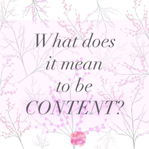 What does it mean to be content